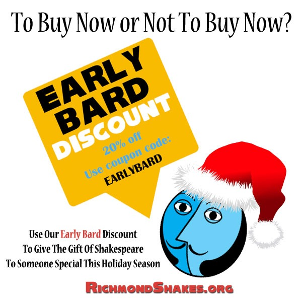 Richmond Shakespeare Festival Early Bard Discount